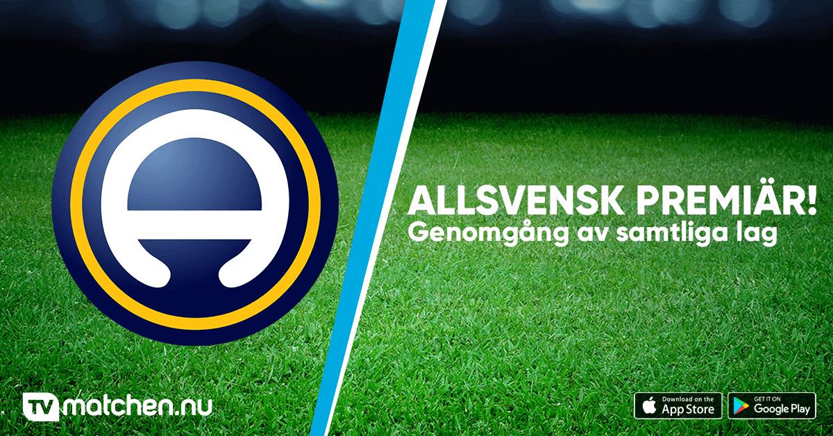 Allsvenskan Arkiv Tvmatchen Nu