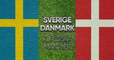 Sverige – Danmark – klassiska matcher