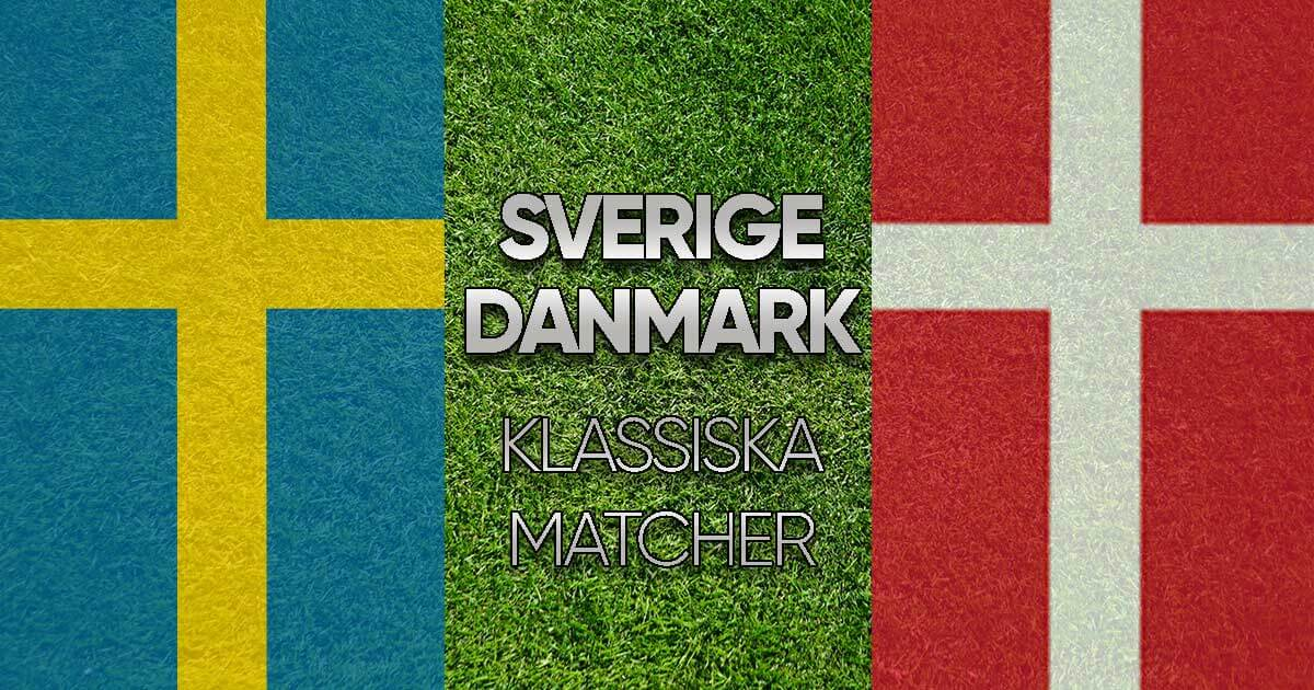 Sverige Danmark - klassiska matcher