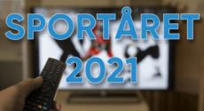 Sportåret 2021 – höjdpunkter